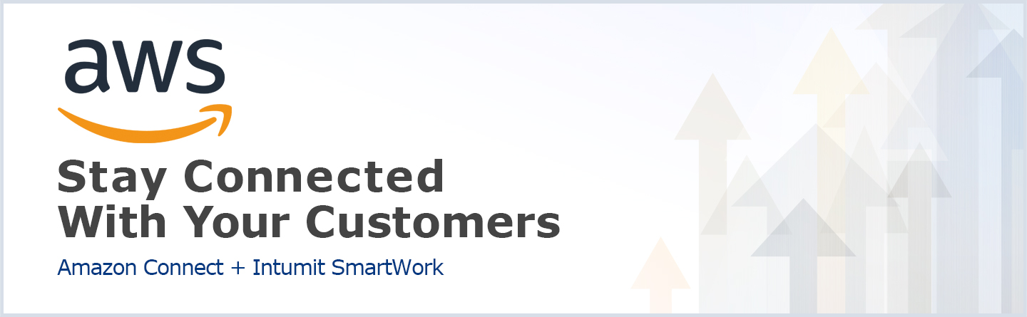 Stay Connected with your Customers with Amazon Connect + Intumit SmartRobot